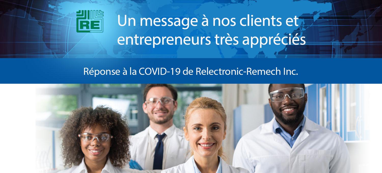 Réponse à la COVID-19 de Relectronic-Remech Inc.